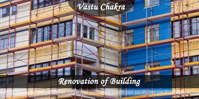 Vaastu Advice for Renovation of Building