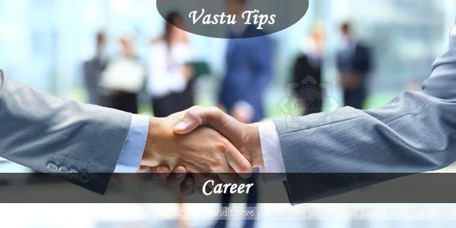 Vastu Advice for Career