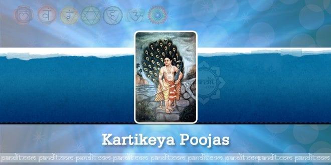 Kartikeya Poojas