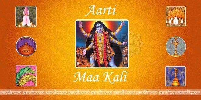 Aarti Kali Maa