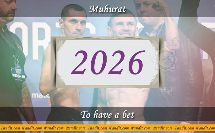 Shubh Muhurat To Have A Bet 2026