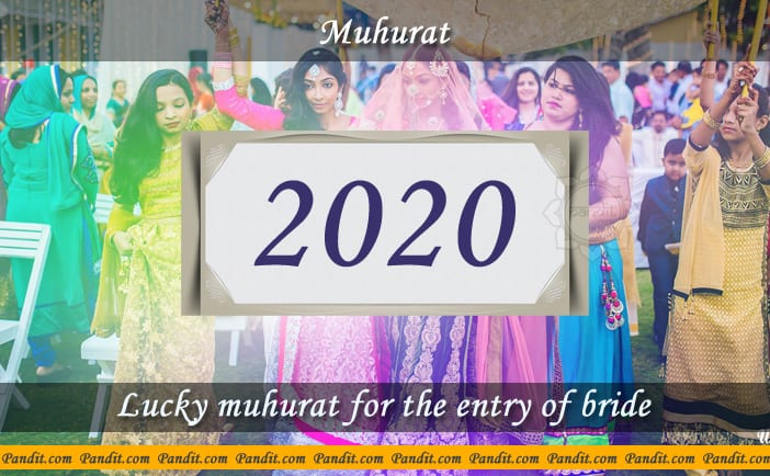 Shubh Muhurat For Entry Of Bride 2020