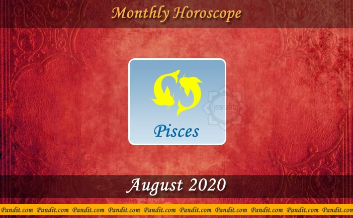 Pisces Monthly Horoscope For August 2020