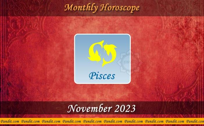 Pisces Monthly Horoscope For November 2023