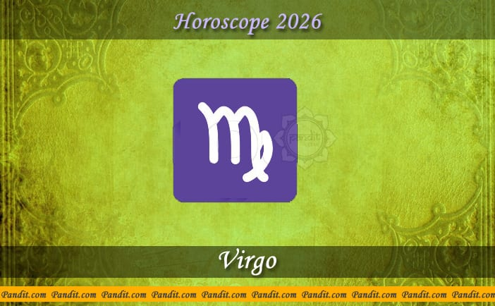 Virgo Yearly Horoscope For 2026