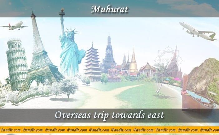 Overseas Trip Towards East