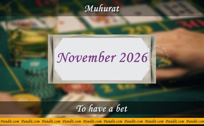 Shubh Muhurat For Have A Bet November 2026