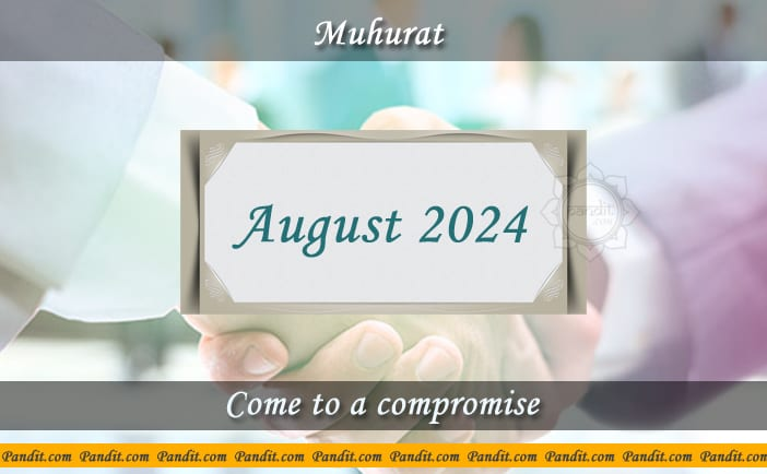 Shubh Muhurat To Come To A Compromise August 2024