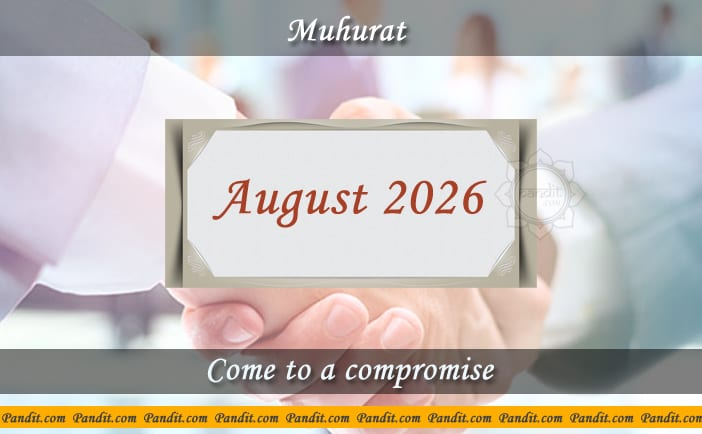 Shubh Muhurat To Come To A Compromise August 2026