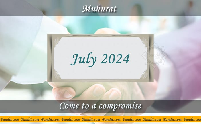 Shubh Muhurat To Come To A Compromise July 2024