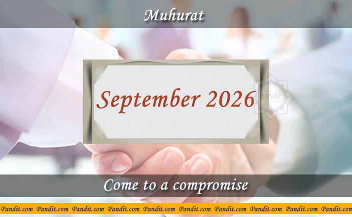 Shubh Muhurat To Come To A Compromise September 2026