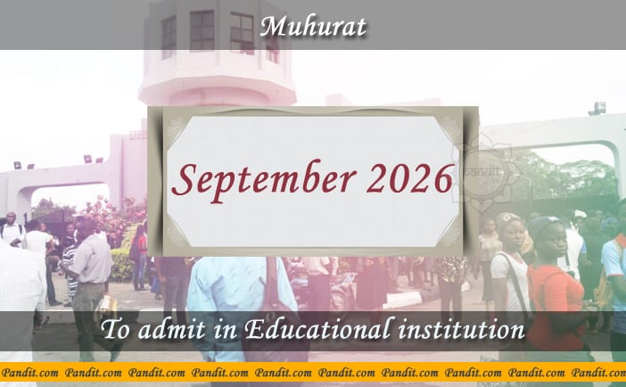 Shubh Muhurat To Admit In Educational Institution September 2026