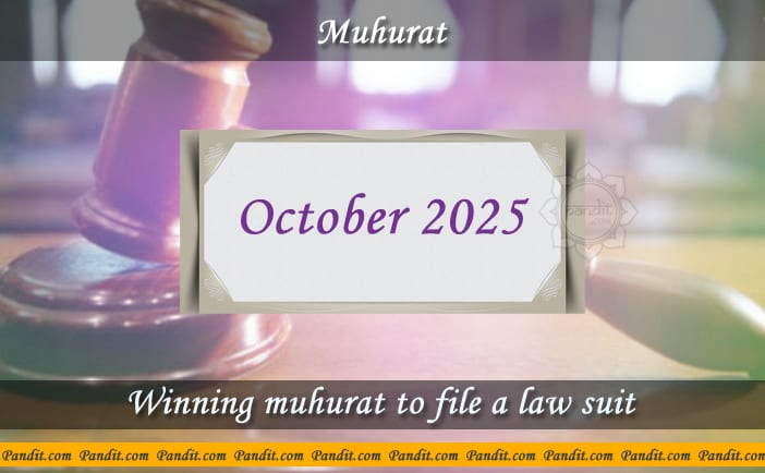 Shubh Muhurat To File A Law Suit October 2025